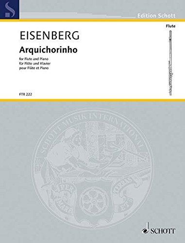 Arquichorinho: Flöte und Klavier. (Edition Schott)