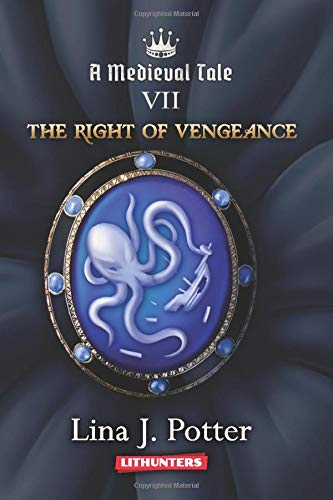 The Right of Vengeance: A Strong Woman in the Middle Ages (A Medieval Tale)