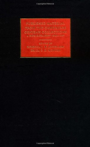 Published Material from the Cambridge Genizah Collection: Volume 2: A Bibliography 1980–1997 (Cambridge University Library Genizah Series, Band 13)