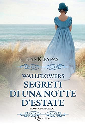 Segreti di una notte d'estate. Wallflowers (Vol. 1)