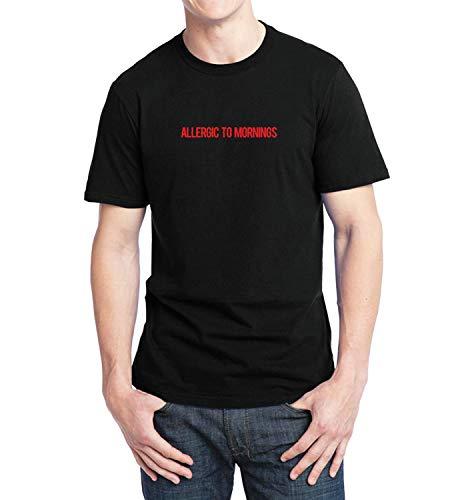 Allergic to Mornings Quote_012088 Shirt T-Shirt Tshirt T Shirt for Men Mens Boys Cute Funny Gift Present LG Black T-Shirt