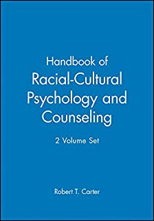 Handbook of Racial–Cultural Psychology and Counseling: 2 Volume Set