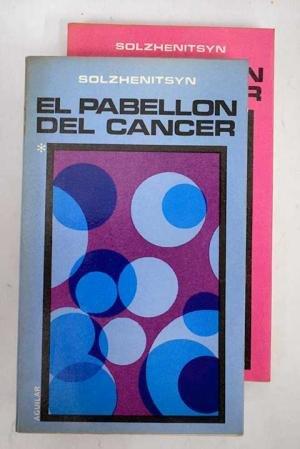 El Pabellon Del Cancer 1 Y 2