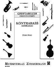 Grifftabelle für Kontrabass: mit Text und Fotos. Kontrabass.