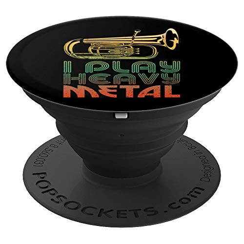 Perfect I Play Heavy Metal Marching Band Tuba Cool Gift PopSockets Grip and Stand for Phones and Tablets