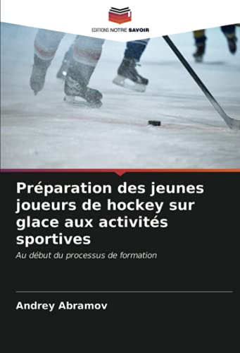 Préparation des jeunes joueurs de hockey sur glace aux activités sportives: Au début du processus de formation