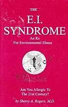 The E.I. Syndrome: An Rx for Environmental Illness