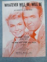 Whatever Will Be (sheet music) from MAN WHO KNEW TOO MUCH great Doris Day James Stewart cover