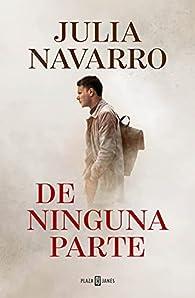 De ninguna parte par Julia Navarro