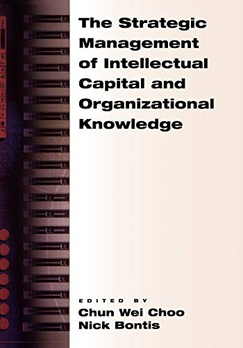 Compare Textbook Prices for The Strategic Management of Intellectual Capital and Organizational Knowledge 1 Edition ISBN 9780195138665 by Choo, Chun Wei,Bontis, Nick