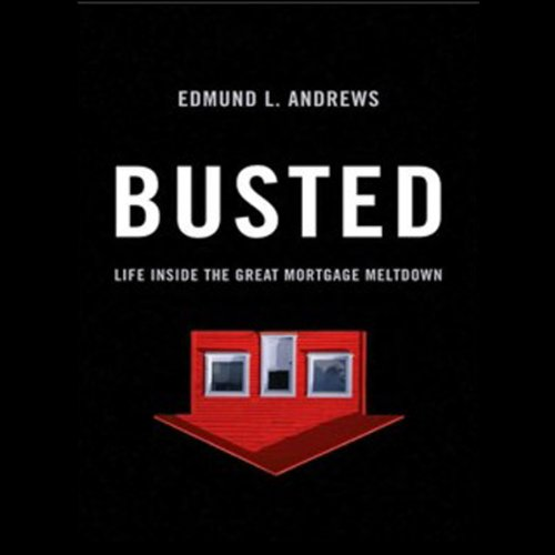 Image of Busted: Life Inside the Great Mortgage Meltdown