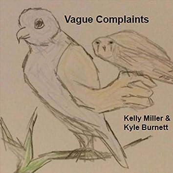Vague Complaints