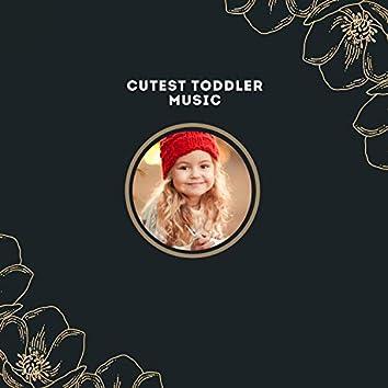 Cutest Toddler Music