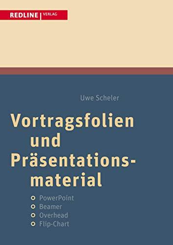 Vortragsfolien und Präsentationsmaterial: PowerPoint/Beamer/Overhead/Flip-Chart (New Business Line)