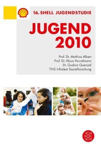 Shell Jugendstudie 2010 von Shell Deutschland (2010) Taschenbuch