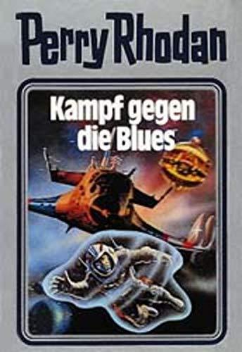 Kampf gegen die Blues. Perry Rhodan 20. (Perry Rhodan Silberband, Band 20)