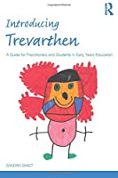 Introducing Trevarthen (Introducing Early Years Thinkers)