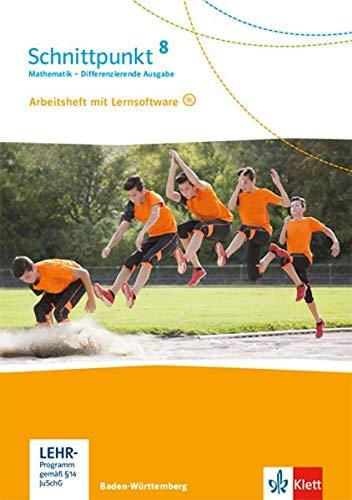 Schnittpunkt Mathematik 8. Differenzierende Ausgabe Baden-Württemberg: Arbeitsheft mit Lösungsheft und Lernsoftware Klasse 8 (Schnittpunkt Mathematik. ... Ausgabe für Baden-Württemberg ab 2015)