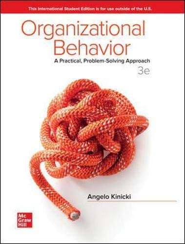 Compare Textbook Prices for Organizational Behavior: A Practical, Problem-Solving Approach 3 Edition ISBN 9781260570373 by Kinicki, Angelo