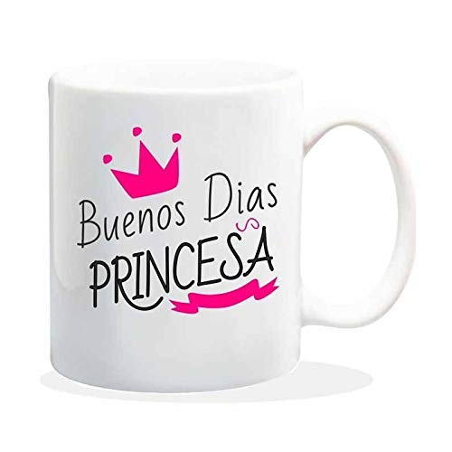 TusPersonalizables.com Taza con Frase Buenos DIAS Princesa