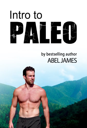 Intro to Paleo: Quick-Start Diet Guide to Burn Fat, Lose Weight, and Build Muscle
