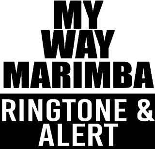 My Way Marimba Ringtone & Alert