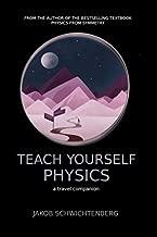 Teach Yourself Physics: a travel companion