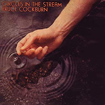 Circles In The Stream (Deluxe Edition)
