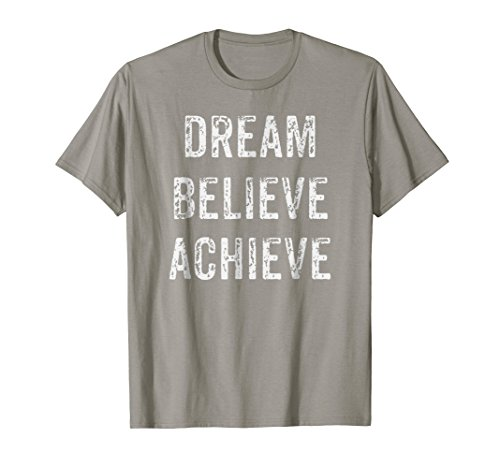Motivational t Shirts With Positive & Inspirational Quote T-Shirt