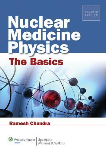 Nuclear Medicine Physics The Basics