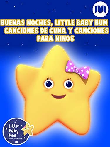 Buenas noches, Little Baby Bum - Canciones de cuna y canciones para niños