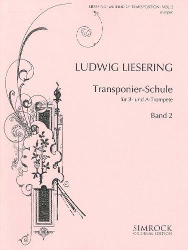Transponier-Schule: Band 2. Trompete (A/B). (Simrock Original Edition)