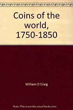 Hardcover Coins of the world, 1750-1850 Book