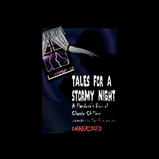 Tales for a Stormy Night     A Pandora's Box of Classic Chillers              By:                                                                                                                                 Edgar Allan Poe,                                                                                        Robert Louis Stevenson,                                                                                        Edith Wharton,                   and others                          Narrated by:                                                                                                                                 Full Cast                      Length: 7 hrs and 51 mins     5 ratings     Overall 3.2