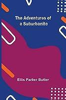 The Adventures of a Suburbanite