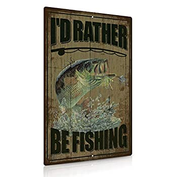Putuo Decor I d Rather Be Fishing Metal Tin Sign Lake or Mountain House Decor 12 x 8 Inches