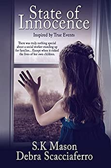 State of Innocence by [S. K. Mason, Debra Scacciaferro]