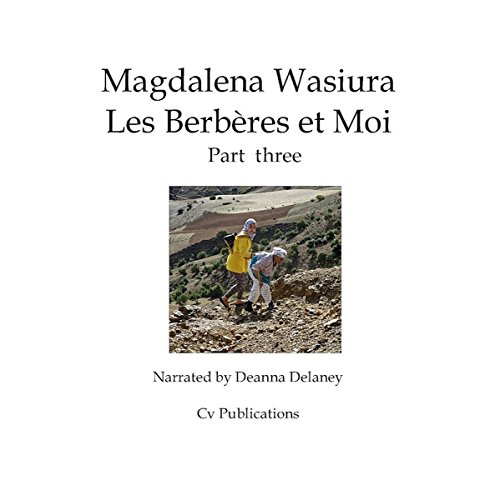 Les Berberes et Moi: Part 3 [The Berbers and Me: Part 3] audiobook cover art