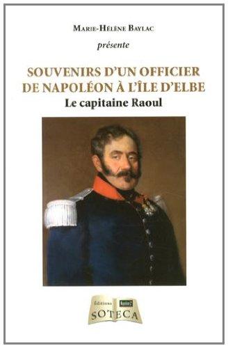 Souvenirs de Raoul, directeur du génie militaire à l'île d'Elbe