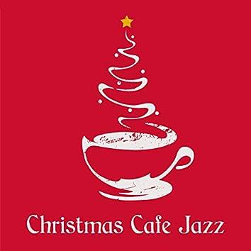 Christmas Cafe Jazz: Smooth Instrumental Music for Christmas 2020