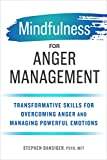 Best Anger Management Books - Mindfulness for Anger Management: Transformative Skills for Overcoming Review