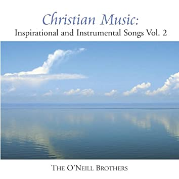 Christian Music: Inspirational And Instrumental Songs, Vol. II