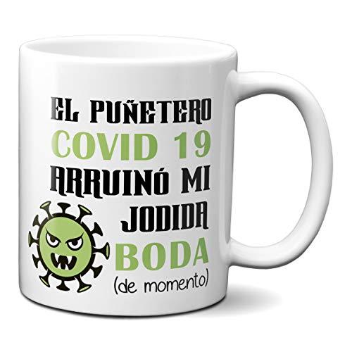 Planetacase Taza El Puñetero Covid 19 Arruinó Mi Jodida Boda - Taza...