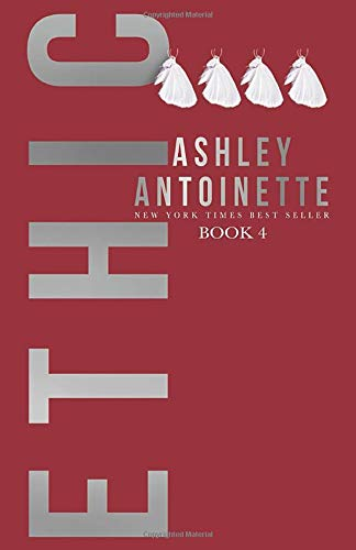 Compare Textbook Prices for Ethic 4  ISBN 9781790319466 by Antoinette, Ashley