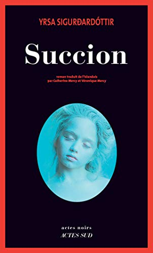 Succion (Actes Noirs) (French Edition)