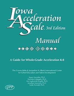 Iowa Acceleration Scale Manual 3rd Edition by Susan Assouline Nicholas Colangelo Ann Lupkowski-Shoplik Jonathan Lipscomb L...