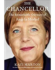 The Chancellor: The Remarkable Odyssey of Angela Merkel (English Edition)