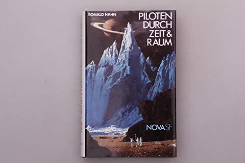 Piloten durch Zeit und Raum : 10 bes. Science Fiction-Stories.
