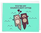 Cute Otters Holding Hands Love Card -'You're My Significant Otter' - for Anniversary, Valentines,...