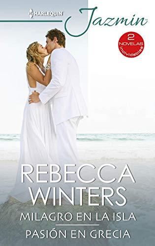Milagro en la isla y Pasión en grecia de Rebecca Winters